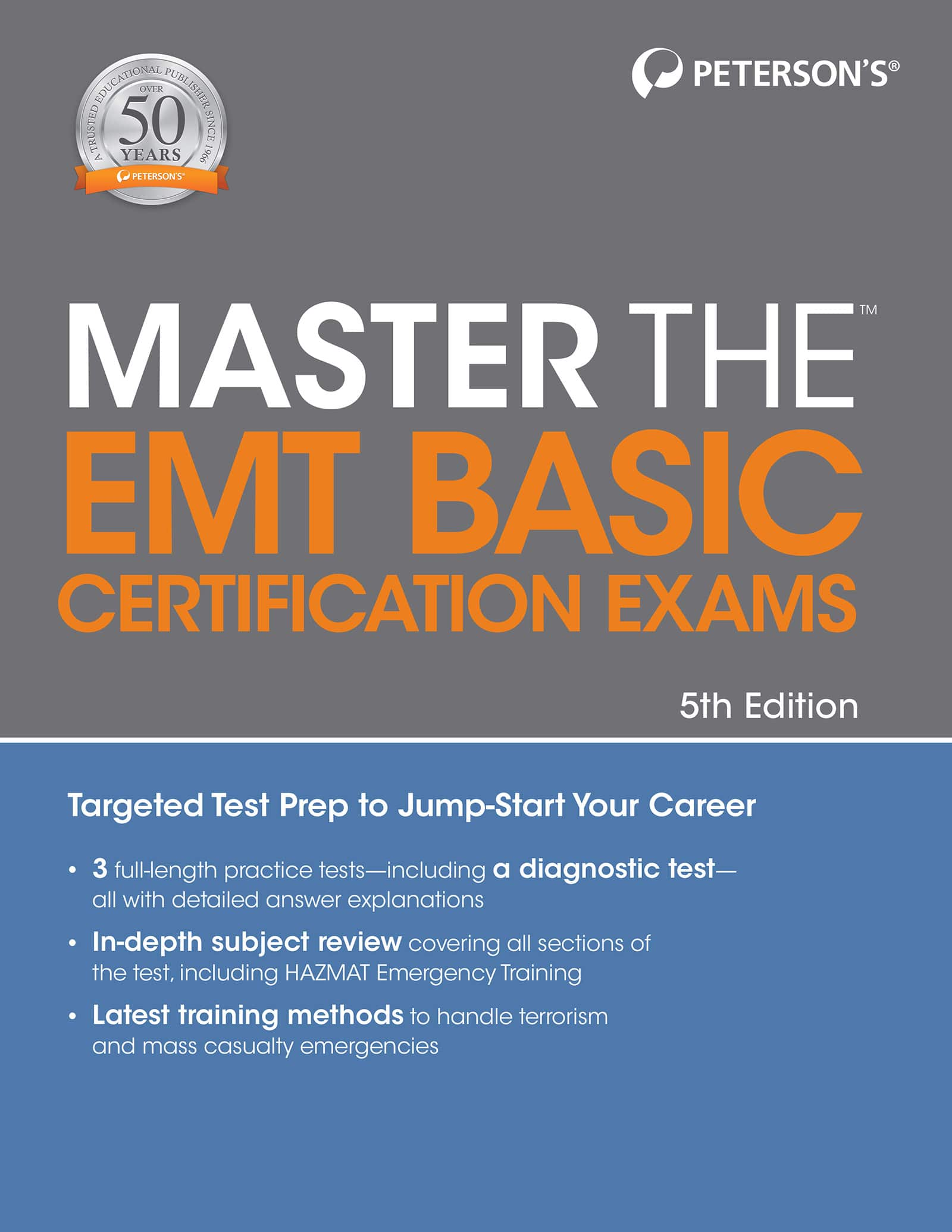 Master The Emt Basic Certification Exams Petersons Test Prep